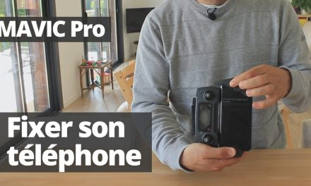 MAVIC PRO : Fixer son téléphone sur la télécommande