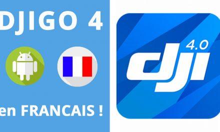 DJIGO 4 en Français sur Android ! #djigo4frpourtous