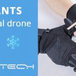 Gants PGYTECH pour piloter son drone quand il fait froid