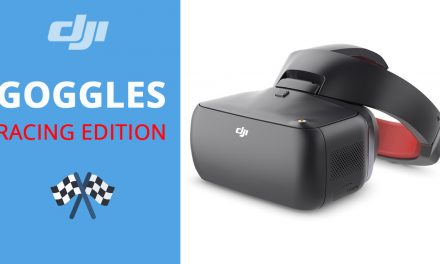 Je teste les lunettes FPV DJI GOGGLES RACING EDITION