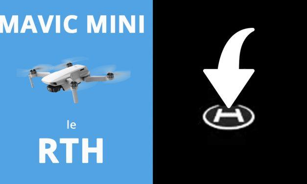 DJI Mavic Mini – Le RTH (Retour To Home) expliqué en détails.