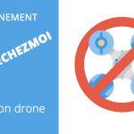 CONFINEMENT : Peut-on voler avec son drone ?