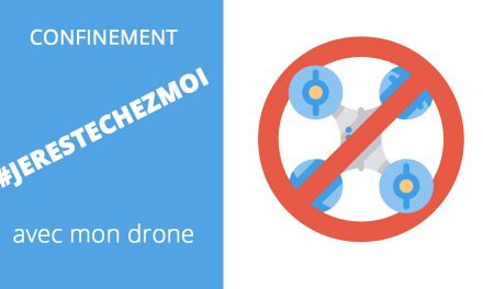 CONFINEMENT : Peut-on voler avec son drone ?