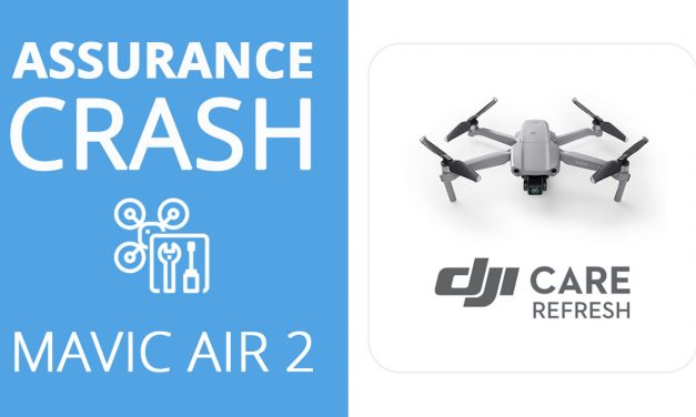 DJI MAVIC AIR 2 : faut-il prendre l'assurance DJI CARE REFRESH ?