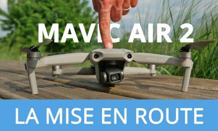 DJI MAVIC AIR 2 – TUTORIEL la première mise en route du drone