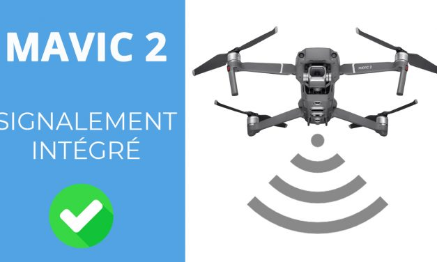 MAVIC 2 : L'identification à distance est désormais intégrée, pas besoin de balise électronique !