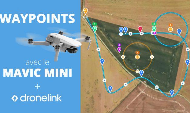 Le MAVIC MINI permet désormais de réaliser des missions waypoint grâce à DRONELINK