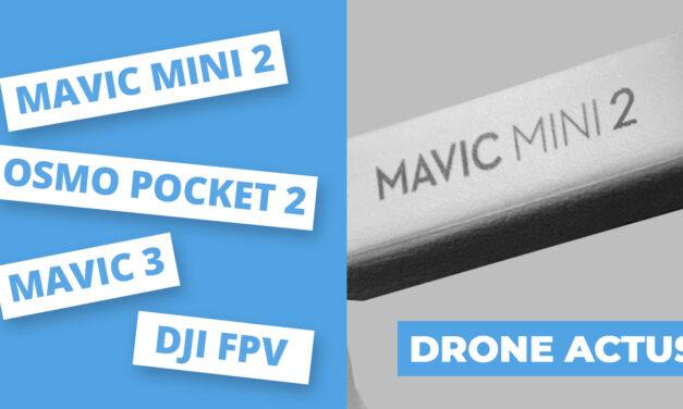 DJI MAVIC MINI 2 / OSMO POCKET 2 / Drone DJI FPV / MAVIC 3… Les rumeurs de cette fin d'année 2020