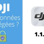 DJI FLY 1.1.9 pour passer en mode données locales et garder vos données privées