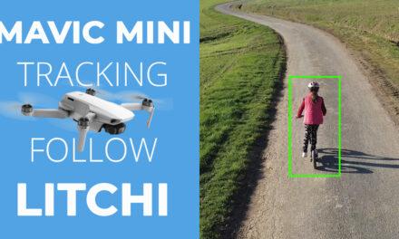 Faire du tracking et du suivi avec le MAVIC MINI grâce à Litchi, l'application en version officielle