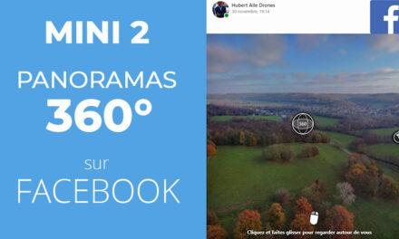 Drone DJI MINI 2 : Tutoriel comment réaliser et partager des photos PANORAMIQUES et 360° sur Facebook