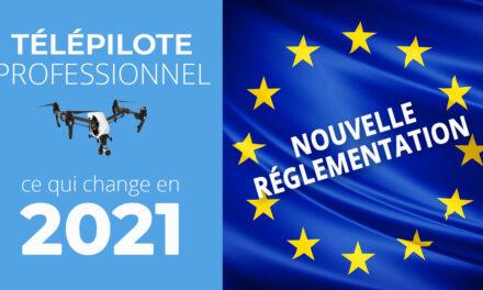 Télépilote drone professionnel : Ce qui change en 2021
