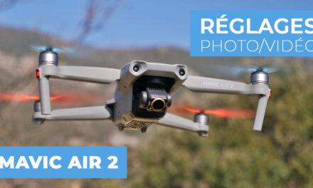 MAVIC AIR 2 : Les meilleurs réglages à utiliser en photo et en vidéo
