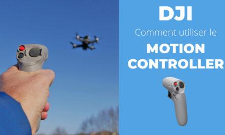 Comment utiliser et piloter votre drone avec le contrôleur de mouvements DJI MOTION CONTROLLER