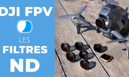 Quels filtres ND utiliser avec le drone DJI FPV (Pgytech vs Freewell)