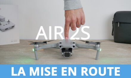 Tutoriel de mise en route et premier vol avec le drone DJI AIR 2S