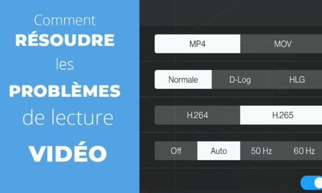 Problème de lecture de vos vidéos drone – H265 / Codec HEVC