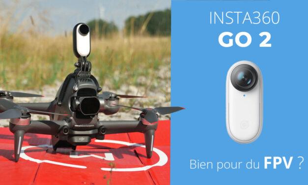 INSTA360 GO2 : Test et utilisation en drone FPV d'une caméra minuscule