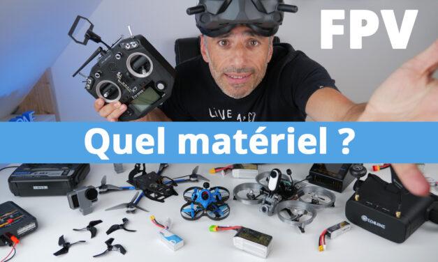 Débuter en drone FPV : Comment choisir son matériel FPV
