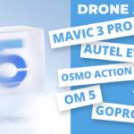 Acutalités drone : Les nouveautés de cette rentrée (Mavic 3 Pro, Autel Evo Mini, Osmo Action 2, Osmo Mobile 5, GoPro 10, Mini 3…).