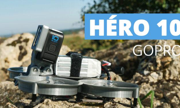 GoPro HERO10 Black : J'ai CRAQUÉ pour mon utilisation en drone FPV