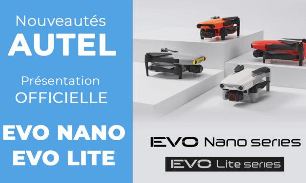 AUTEL EVO NANO – EVO LITE : Présentation et caractéristiques des nouveaux drones.